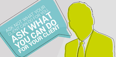 Ask what you can do for your client-01